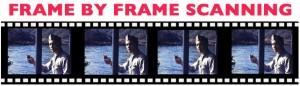 frame by frame scaning for movie transfer